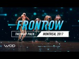 The Brat Pack  FrontRow  World of Dance Montreal Qualifier 2017  #WODMTL17