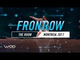 THE ROOM   FrontRow  World of Dance Montreal Qualifier 2017  #WODMTL17