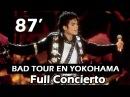 MICHAEL JACKSON - BAD TOUR YOKOHAMA 87   FULL 60FPS   BEST CONCERT