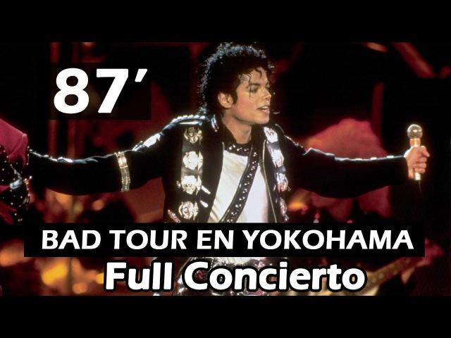 MICHAEL JACKSON - BAD TOUR YOKOHAMA 87 | FULL 60FPS | BEST CONCERT