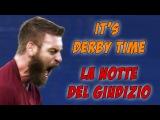 Derby Roma VS Lazio - La notte del giudizio - PROMO