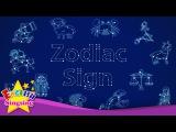 Kids vocabulary - Zodiac sign - 12 Zodiac signs - star signs - English educational video