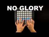 No Glory (ft. M.I.M.E &amp Drama B)  Launchpad CoverRemix