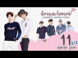 EXO-minific Dream Lovers ep.11(22) l ChanBaek HunHan KaiSoo ( CC SUB SPANINDOFRPTRU)