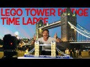 NEVER LOSE YOUR INNER CHILD - Lego Tower Bridge Time Lapse