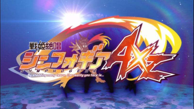 [AnimeOpend] Senki Zesshou Symphogear AXZ (TV-4) 4 OP | Opening [Песня боевых принцесс / Симфогир (ТВ-4) 4 Опенинг] (720p HD)