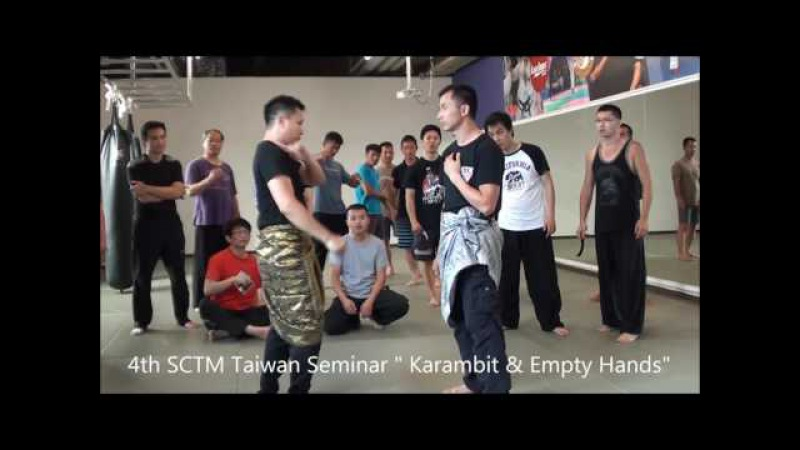 4th SCTM Taiwan Seminar Karambit Empty Hands