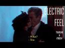 Twissy doctor x missy | electric feel
