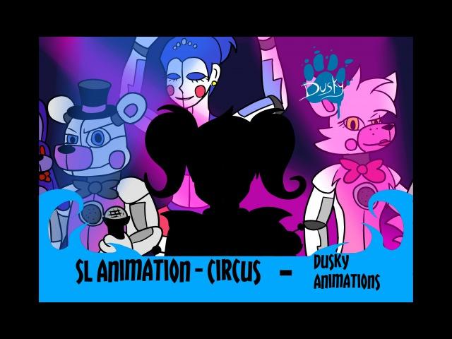 FNaF Sister Location Animation- Circus (Mild Epilepsy Warning)