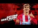 Antoine Griezmann - Skills Goals - 2016/17 HD