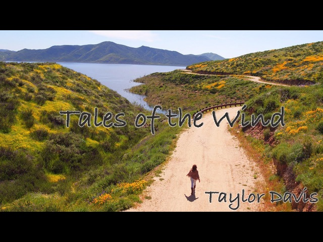 Tales of the Wind Taylor Davis Original Song
