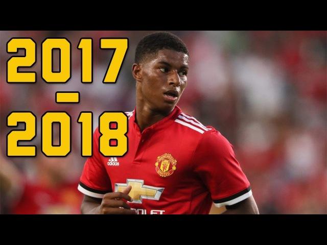 Marcus Rashford 2017-18 ● Dribbling Skills/Goals Assists ● 2017/2018