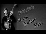 Danny Kado - Rock Guitar Mix
