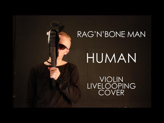 HUMAN - Nike Demin (Rag'n'bone Man) Livelooping cover
