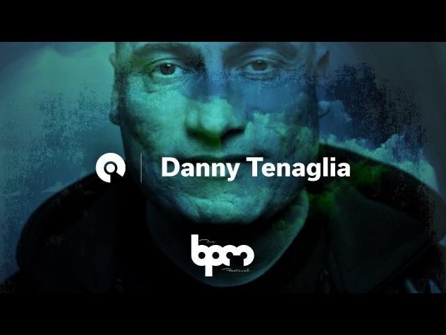 Danny Tenaglia @ BPM Festival Portugal 2017 BE