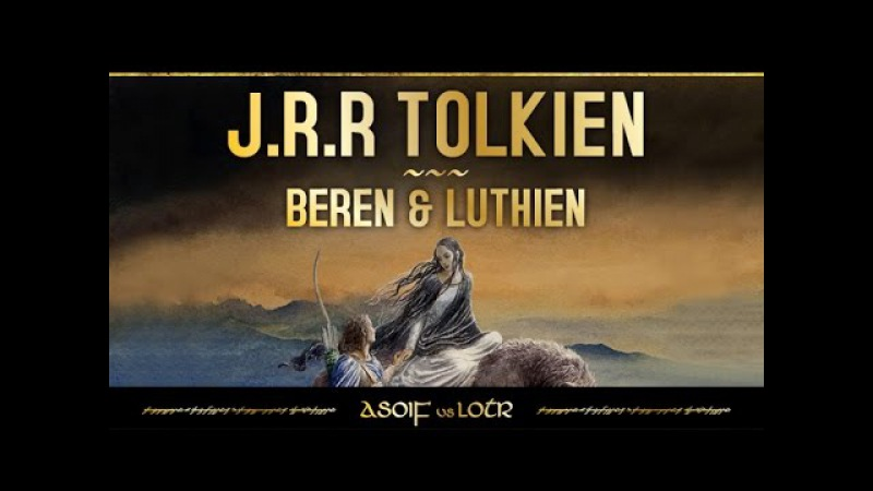 NEW TOLKIEN BOOK: Beren and Luthien Preview