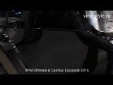 Cadillac Escalade 2016 &amp XPel Ultimate