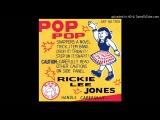 Rickie Lee Jones - I Won't Grow Up - Pop Pop