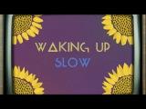 Gabrielle Aplin - Waking Up Slow  (Official Lyric Video)