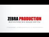 ZEBRA PRODUCTION