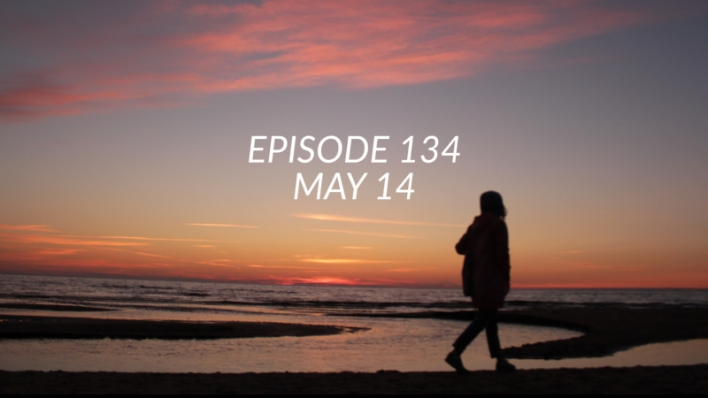 EPISODE 134 MAY14 365challenge