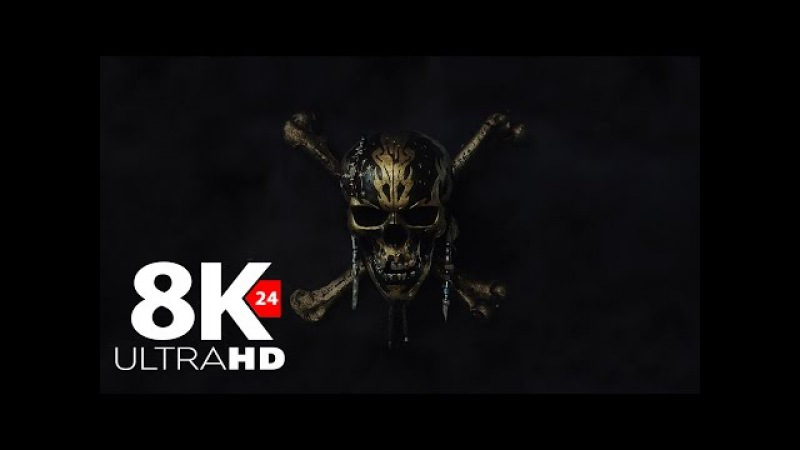 Pirates of the Caribbean: Dead Men Tell No Tales Official Trailer (2017)8k 4320p