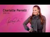 Charlotte Perrelli Mitt liv (Melodifestivalen 2017) CUT VERSION