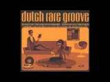 Various Dutch Rare Groove 60s 70s Funk, Soul, Electronic Jazz, Downtempo Music Netherlands