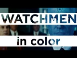 Watchmen Color Palette Supercut