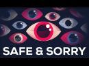 Safe and Sorry –Terrorism Mass Surveillance
