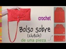 Bolso tipo sobre (o clutch) tejido a crochet en ¡UNA PIEZA! - Tejiendo Perú