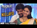 Nillayo Video Song Bairavaa Video Songs Vijay Keerthy Suresh Santhosh Narayanan