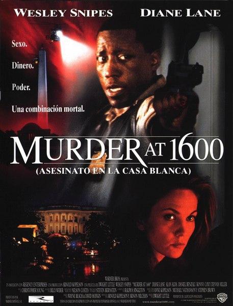 Убийство в Белом доме / Murder at 1600 (1997)