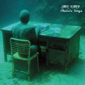 Eddie Vedder альбом Ukulele Songs