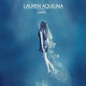 Lauren Aquilina альбом Liars - EP
