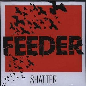 Feeder альбом Shatter