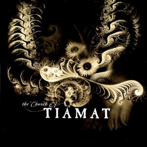 Альбом Tiamat The Church of Tiamat