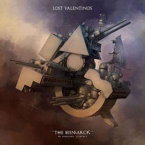 Lost Valentinos альбом The Bismarck