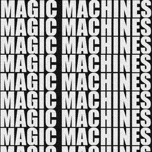 Альбом Magic Machines Free EP