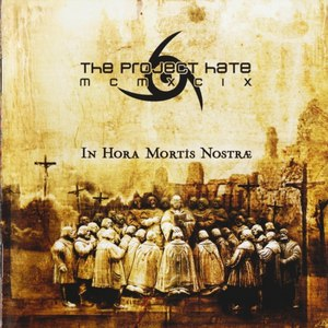 Альбом The Project Hate MCMXCIX In Hora Mortis Nostrae