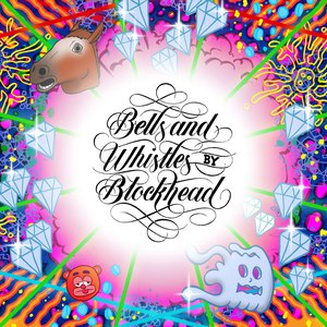 Blockhead альбом Bells and Whistles