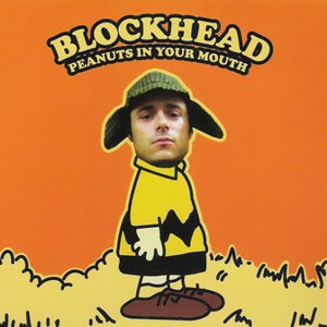 Blockhead альбом Peanuts In Your Mouth