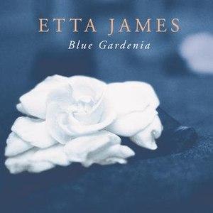 Etta James альбом Blue Gardenia