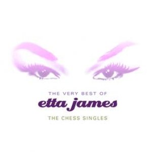 Альбом Etta James The Very Best Of Etta James: The Chess Singles
