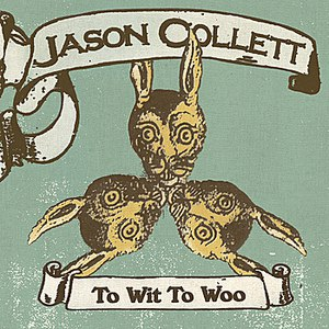 Jason Collett альбом To Wit To Woo