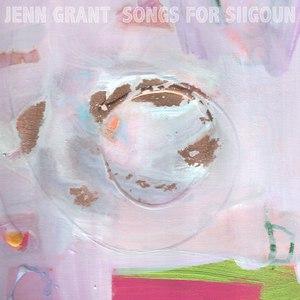 Альбом Jenn Grant Songs For Siigoun