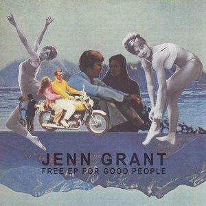 Jenn Grant альбом Free EP For Good People