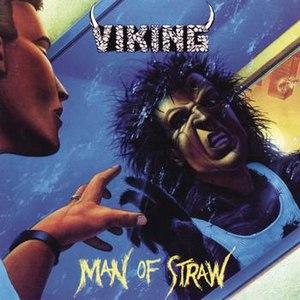 Viking альбом Man of Straw