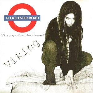 Viking альбом Gloucester Road