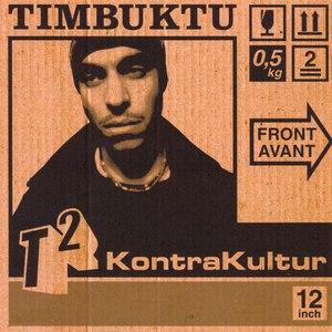 Timbuktu альбом T2: Kontrakultur